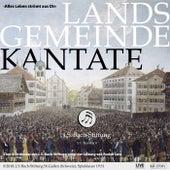 Landsgemeindekantate «Alles Leben strömt aus dir» von Various Artists