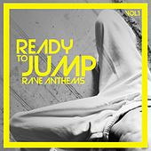 Ready to Jump Rave Anthems, Vol. 1 de Various Artists