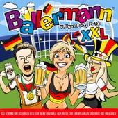 Ballermann XXL -  Vollgas Party 2018 (XXL Strand WM Schlager Hits für deine Fussball Fun Party zur Fan Weltmeisterschaft auf Mallorca) von Various Artists