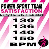 Satisfaction (Powerful Uptempo Cardio, Fitness, Crossfit & Aerobics Workout Versions) by Power Sport Team