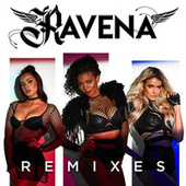 Ravena Remixes by Ravena