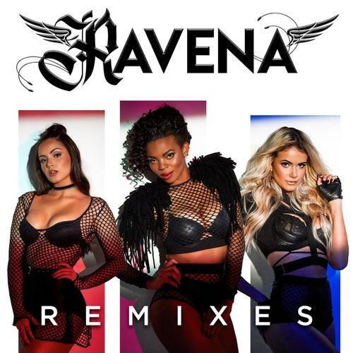 Ravena Remixes by Ravena