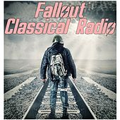 Fallout Classical Radio (Music Inspired from the Video Game) von Various Artists