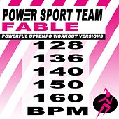 Fable (Powerful Uptempo Cardio, Fitness, Crossfit & Aerobics Workout Versions) by Power Sport Team