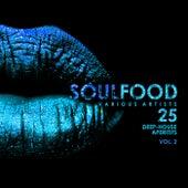 Soulfood, Vol. 2 (25 Deep-House Aperitifs) - EP de Various Artists