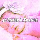 42 Enter A Trance de Water Sound Natural White Noise