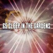 65 Sleep In The Gardens de Sounds Of Nature