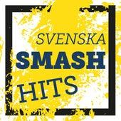 Svenska Smash Hits by Various Artists