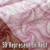 59 Represent In Rest de Sleepicious