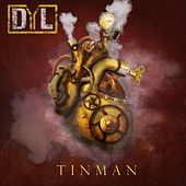 Tinman by Dyl