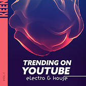 KEEN: Trending on YouTube - Electro & House Vol. 1 von Various Artists