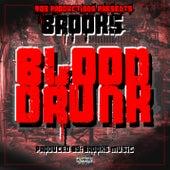 Blood Drunk by Brooks