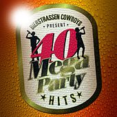 40 Mega Party Hits von Bierstrassen Cowboys