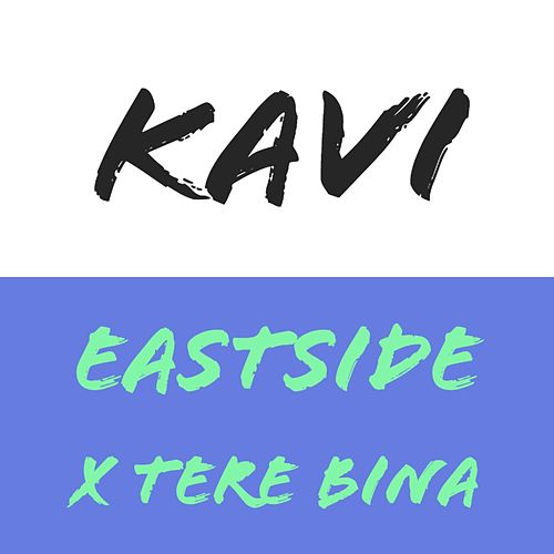 Eastside by Kavi