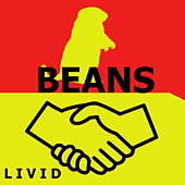 Beans by LIVID