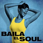 Baila el Soul de Various Artists