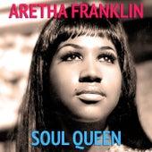Aretha Franklin Soul Queen by Aretha Franklin