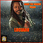 Make the Change by Luciano