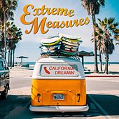 California Dreamin' von Extreme Measures