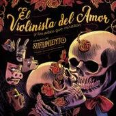 Unidad de Sufrimiento by El Violinista del Amor