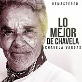 Lo mejor de Chavela de Chavela Vargas