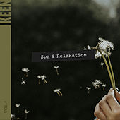 KEEN: Spa & Relaxation Vol. 1 by Various Artists