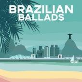 Brazilian Ballads by Various Artists