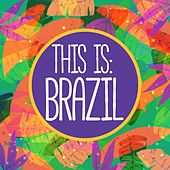 This Is: Brazil de Various Artists