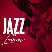 Jazz for Lovers by Various Artists