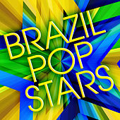 Brazil Pop Stars by Various Artists