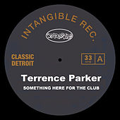 Something Here for the Club by Terrence Parker