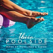 Poolside Ibiza 2018 Mixed By Moullinex & Xinobi von Various Artists
