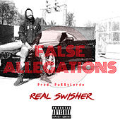 False Allegations by Real Swisher