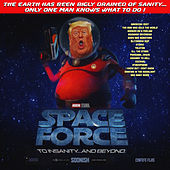 Space Force - (To Insanity and Beyond) The Complete Fantasy Playlist by Various Artists