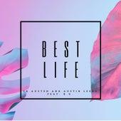 Best Life by SK Austen