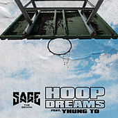 Hoop Dreams (feat. Yhung T.O.) de Sage The Gemini