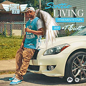 Scottie Living by Scoot Da Kidd