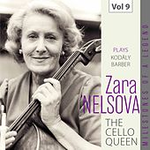 Milestones of a Legend: The Cello Queen, Vol. 9 von Zara Nelsova