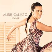Revival de Aline Calixto