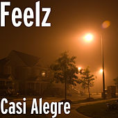 Casi Alegre by Feelz