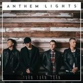 Turn, Turn, Turn by Anthem Lights