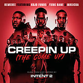 Creepin Up (The Come Up) de Remedee