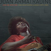 Love And Affection: Joan Armatrading Classics (1975-1983) di Joan Armatrading