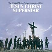 Jesus Christ Superstar (Original Motion Picture Soundtrack) by Various Artists