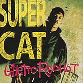 Ghetto Red Hot by Super Cat