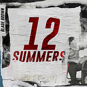 12 Summers von Blade Brown