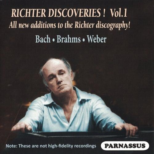 Richter Discoveries, Volume 1: Bach, Brahms, Weber by Sviatoslav Richter