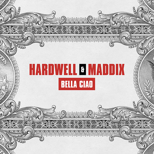Bella Ciao by Hardwell