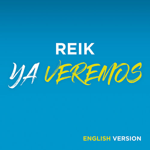 Ya Veremos (English Version) by Reik