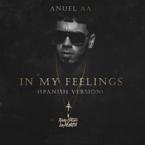 In My Feelings de Anuel Aa